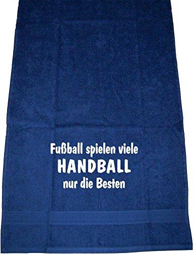 ShirtShop-Saar Fußball Spielen viele, Handball nur die Besten; Sport Handtuch, dunkelblau