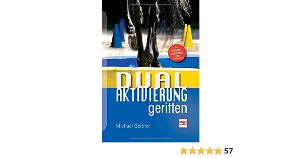 Dual-Aktivierung geritten Geitner Basiswissen Anfänger Fortgeschrittene Buch NEU