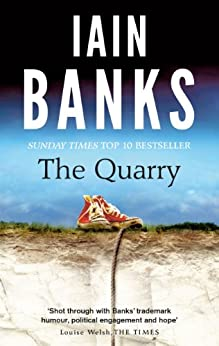 The Quarry (English Edition) von [Banks, Iain]
