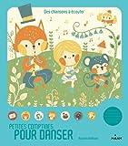 Petites comptines pour danser: Written by Rozenn Bothuon, 2014 Edition, Publisher: Editions Milan [Board book]