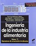 Ingeniería de la industria alimentaria: Operaciones de conservación de alimentos: T.3 (Ciencias químicas. Tecnología bioquímica y de los alimentos)