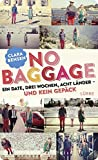 No Baggage: Ein Date, drei Wochen, acht Länder - und kein Gepäck