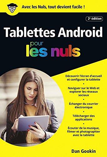 Tablettes Android pour les Nuls poche, 2e édition par Dan GOOKIN