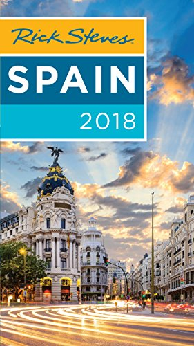 Rick Steves Spain 2018 (English Edition) (Rick Steves Spanien Ebook)