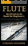 Flute: The Ultimate Guide Book for Beginner's
