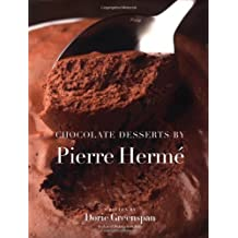 Chocolate Desserts by Pierre Herme by Dorie Greenspan (2001-09-20)