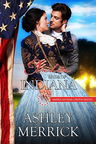 India: Bride of Indiana (American Mail-Order Brides Series Book 19) (English Edition)