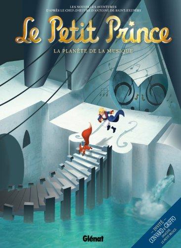 Le Petit Prince - Tome 03: La Planète de la musique