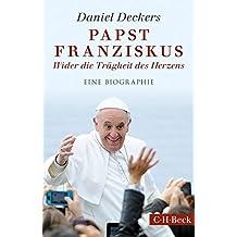 Papst Franziskus: Wider die Trägheit des Herzens