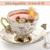La tasse de thé (French Edition)