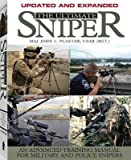 [The Ultimate Sniper: An Advanced Training Manual for Military and Police Snipers] (By: John L. Plaster) [published: September, 2011]
