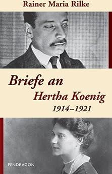 Briefe an Hertha Koenig — 1914-1921: 24. Juli- 2. Oktober 1917