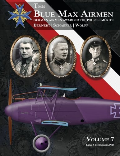 The Blue Max Airmen: German Airmen Awarded the Pour Le Merite -