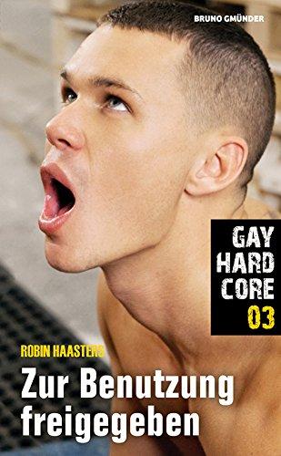Gay Hardcore 03: Zur Benutzung freigegeben