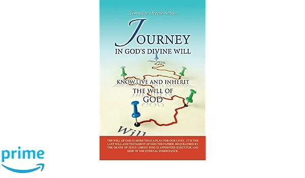 JOURNEY IN GOD'S DIVINE WILL: Amazon co uk: LORRAINE STEELE