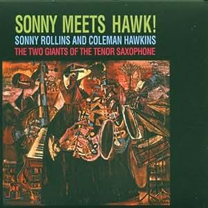 Sonny Meets Hawk!
