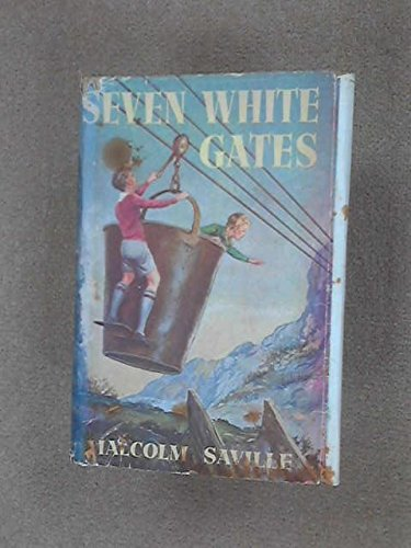 Seven White Gates. A Lone Pine Adventure