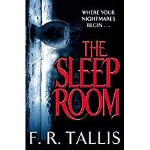 The Sleep Room by F. R. Tallis (2013-07-04)