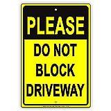 RaeFan037Please do not Block Driveway private no parking attenzione Avvertenza aluminum note 30,5x 45,7cm segno metallo piastra metallica