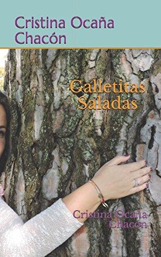 Galletitas saladas: Cristina Ocaña Chacón por cristina ocaña chacón