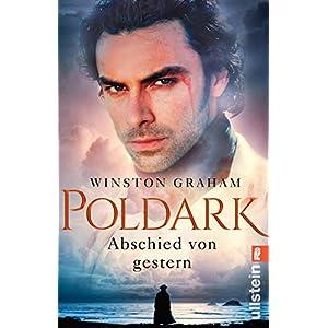 Poldark - Abschied von gestern: Roman (Poldark-Saga 1) (German Edition)