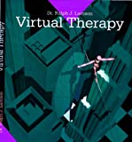 Virtual Therapy: prevention and treatment of psychiatric conditions by immersion in virtual reality environments