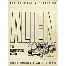 Alien: The Illustrated Story (Original Art Edition)