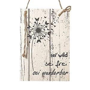 Wand Deko Holzschild mit Spruch im Shabby Chic Vintage Stil (29x20x0,5cm) - SEI WILD, SEI FREI, SEI WUNDERBAR die Geschenkidee