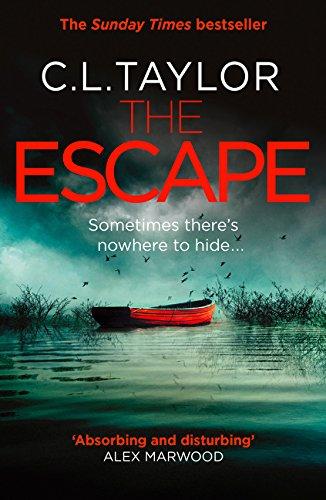 The Escape por C L Taylor