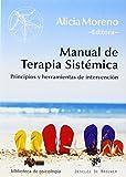 Manual de Terapia Sistémica: Principios y herramientas de intervención (Biblioteca de Psicología)