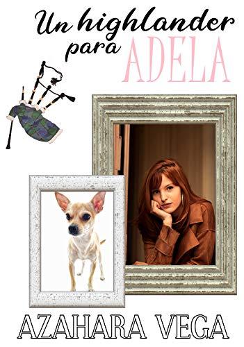 Un highlander para Adela