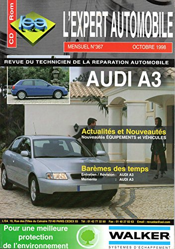 REVUE TECHNIQUE L'EXPERT AUTOMOBILE N° 367 AUDI A3 ESSENCE 1.8 20V / 1.8 TURBO 20V ET DIESEL 1.9 TDI 90 ET 110 CH