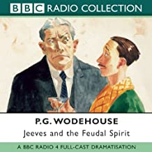 Jeeves and the Feudal Spirit (BBC Radio Collection)
