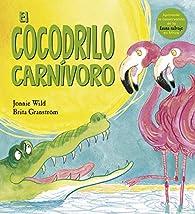 El cocodrilo carnívoro par Jonnie Wild