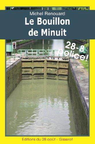 LE BOUILLON DE MINUIT: Les enquêtes du commissaire Gabacho (4)
