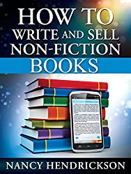 How to Write (and sell) Non-Fiction Books: 5 Easy Steps (Writing Skills Book 1) (English Edition)