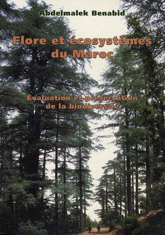 Flore et écosystèmes du Maroc. Evaluation et préservation de la biodiversité.