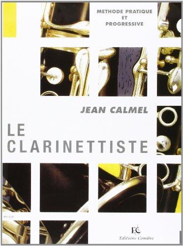 Le Clarinettiste (Méthode) par Calmel