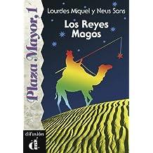 Los Reyes Magos. Serie Plaza Mayor, 1. Libro (Ele- Lecturas Gradu.Adultos)