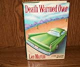 Death Warmed over by Lee Martin (1988-11-01)