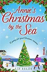 Annie's Christmas by the Sea: A funny, feel good Christmas romance