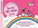 Telecharger Livres CALENDRIER Minimaniak Pensees pour voir la vie en rose 2018 (PDF,EPUB,MOBI) gratuits en Francaise