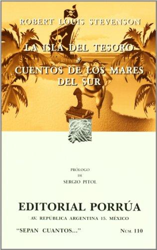 La isla del tesoro, Cuentos de los Mares del Sur/Treasure Island, In the South Seas (Sepan Cuantos/Know How Many) por Robert Louis Stevenson