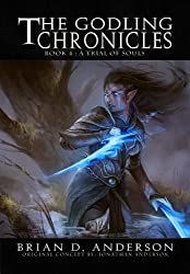 The Godling Chronicles : A Trial of Souls (Book Four) (English Edition)