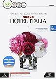 Nuovo hotel Italia. Per gli Ist. tecnici e professionali. Con e-book. Con espansione online