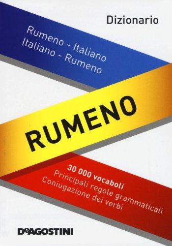 Dizionario rumeno. Rumeno-italiano, italiano-rumeno