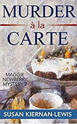 Murder à la Carte: Book 2 of the Maggie Newberry Mysteries (The Maggie Newberry Mystery Series) (English Edition)