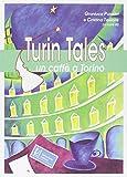 eBook Gratis da Scaricare Turin tales Un caffe a Torino (PDF,EPUB,MOBI) Online Italiano