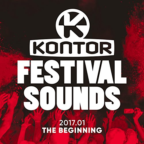 Kontor-Festival-Sounds-201701-The-Beginning-Explicit