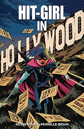 Hit-Girl Volume 4: The Golden Rage of Hollywood -